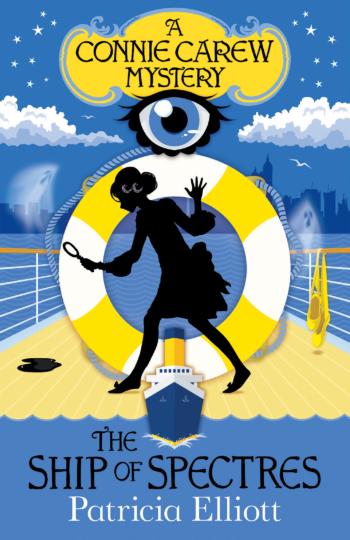The Ship of Spectres, a Poppy Carew mystery by Patricia Elliott